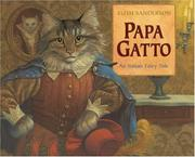 Cover of: Papa Gatto: an Italian fairy tale