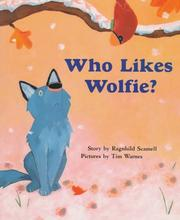 Cover of: Who likes Wolfie?