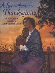 Cover of: A strawbeater's thanksgiving
