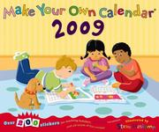 Cover of: Make Your Own Calendar 2009