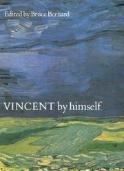 Cover of: Vincent By Himself a Selection of His