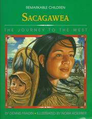 Cover of: Sacagawea: The Journey to the West (Remarkable Children)