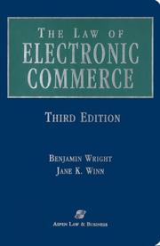 The law of electronic commerce by Wright, Benjamin