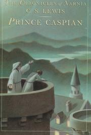 Prince Caspian by C. S. Lewis