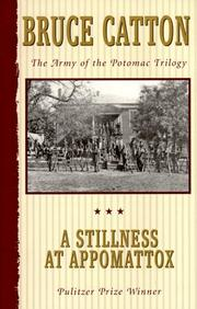 Cover of: A stillness at Appomattox