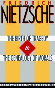 Cover of: The birth of tragedy.  The genealogy of morals