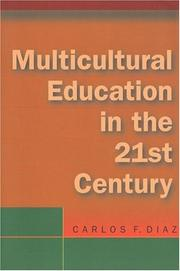 Cover of: Multicultural Education in the 21st Century | Carlos F. Diaz