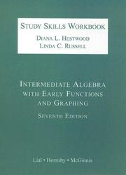Cover of: Intermediate Algebra with Early Functions and Graphing Study Skills Workbook | Diana L. Hestwood