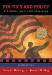 Cover of: Politics and policy in American states and communities | Dennis L. Dresang