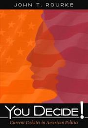 Cover of: You decide!: current debates in American government