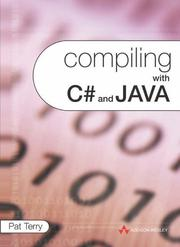 Cover of: Compiling with C# and Java | Pat D Terry