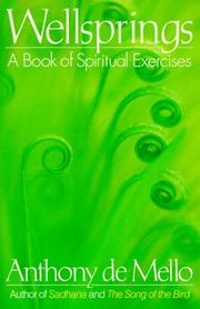 Cover of: Wellsprings: a book of spiritual exercises