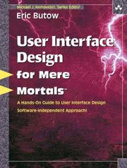 Cover of: User Interface Design for Mere Mortals(TM) (For Mere Mortals) | Eric Butow