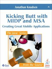 Cover of: Kicking Butt with MIDP and MSA | Jonathan Knudsen
