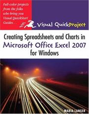 Cover of: Creating Spreadsheets and Charts in Microsoft Office Excel 2007 for Windows: Visual QuickProject Guide