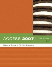 Access 2007 Guidebook by Maggie Trigg, Phyllis Dobson