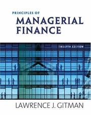 Principles of Managerial Finance, Brief by Lawrence J. Gitman