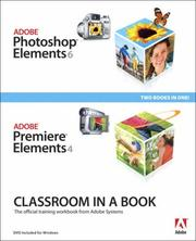 Cover of: Adobe Photoshop Elements 6 and Adobe Premiere Elements 4 Classroom in a Book Collection (Classroom in a Book) | Adobe Press