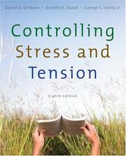 Cover of: Controlling Stress and Tension (8th Edition) | Daniel Girdano