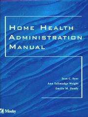Cover of: Home Health Administration Manual | Jean C. Syer