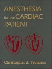 Cover of: Anesthesia for the cardiac patient