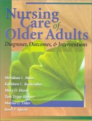Cover of: Nursing Care of Older Adults | Toni, Ph.D. Tripp-Reimer