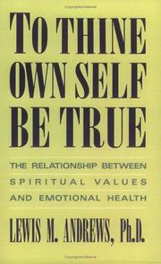 Cover of: To thine own self be true | Andrews, Lewis M.