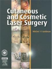 Cover of: Cutaneous and cosmetic laser surgery |