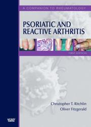 Cover of: Psoriatic and Reactive Arthritis | Christopher Ritchlin