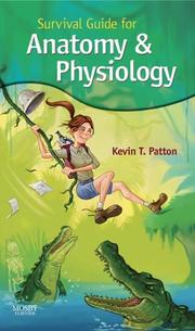 Cover of: Survival Guide For Anatomy And Physiology | Kevin T. Patton
