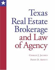 Cover of: Texas real estate brokerage and law of agency