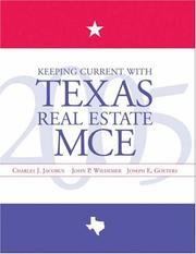 Cover of: Keeping current with Texas real estate MCE