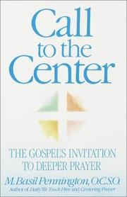 Cover of: Call to the center | M. Basil Pennington