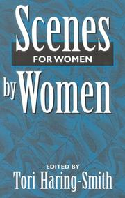 Cover of: Scenes for women by women | edited by Tori Haring-Smith.