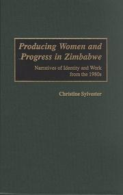 Cover of: Producing Women and Progress in Zimbabwe