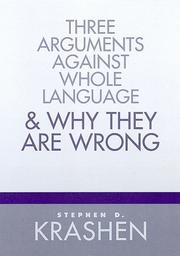 Cover of: Three arguments against whole language & why they are wrong