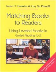 Cover of: Matching Books to Readers: Using Leveled Books in Guided Reading, K-3