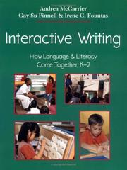 Cover of: Interactive Writing: How Language & Literacy Come Together, K-2