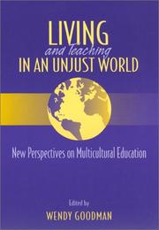 Cover of: Living and Teaching in an Unjust World | Wendy Goodman