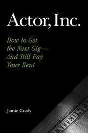 Cover of: Actor, Inc. | Jamie Grady