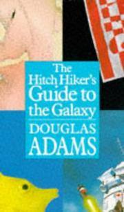 Cover of: The Hitch Hiker's Guide to the Galaxy | Douglas Adams
