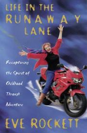 Cover of: Life in the Runaway Lane