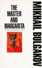 Master and Margarita by Mikhail Afanasʹevich Bulgakov
