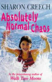 Cover of: Absolutely Normal Chaos | Sharon Creech