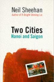 Cover of: Two cities : Hanoi and Saigon | Neil Sheehan