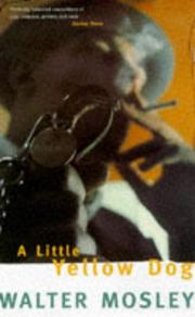 Cover of: A Little Yellow Dog - Walter Mosley