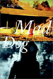 Cover of: Mad dog | Kelly Watt