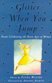 Cover of: Glitter When You Jump Poems Celebrating