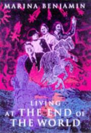 Cover of: Living at the end of the world