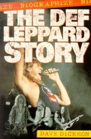 Cover of: Def Leppard Story | Dave Dickson